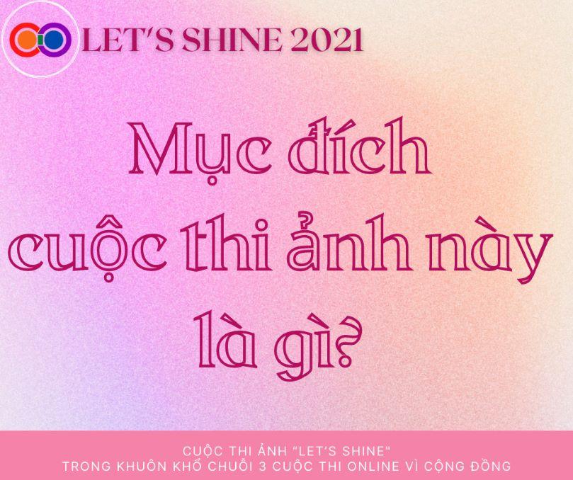 LET'S SHINE 2021 diễn ra để nâng cao nhận thức và xóa bỏ miệt thị của xã hội đối với cộng đồng LGBT